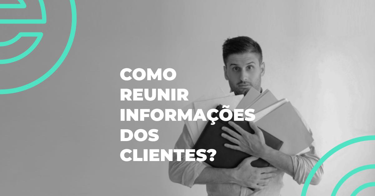 Como reunir informações dos clientes? Homem confuso com documentos